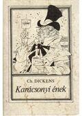 Karácsonyi ének - Charles Dickens