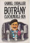 Botrány Clochemerle-ben - Chevallier, Gabriel