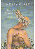 Alice's Masque - Clarke, Lindsay