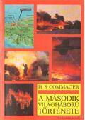 A második világháború története - Commager, H. S.