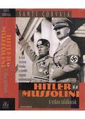 Hitler és Mussolini - Corvaja, Santi