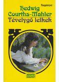 Tévelygő lelkek - Courths-Mahler, Hedwig