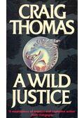 A Wild Justice - Craig, Thomas