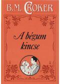 A bégum kincse - Croker, B. M.