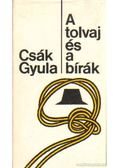 A tolvaj és a bírák - Csák Gyula