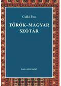 Török-magyar szótár - Csáki Éva