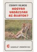 Hogyan vadásznak az állatok? - Csányi Vilmos