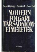 Modern polgári társadalomelméletek - Csepeli György, Papp Zsolt, Pokol Béla