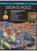 Liliom és holló - Csukovits Enikő