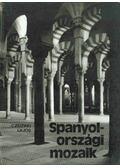 Spanyolországi mozaik - Czeizing Lajos