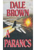 A parancs - Dale Brown
