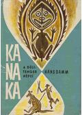 Kanaka - Damm, Hans