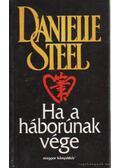 Ha a háborúnak vége - Danielle Steel