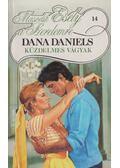Küzdelmes vágyak - Daniels, Dana