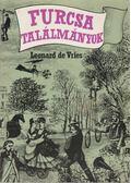 Furcsa találmányok - De Vries, Leonard