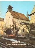 Kőszeg - Szent Jakab templom - Dercsényi Balázs