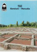 Tác - Gorsium-Herculia - Dercsényi Balázs