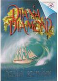 Széllel szemben - Diamond, Diana