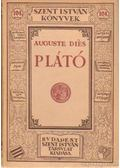 Plátó - Dies, Auguste