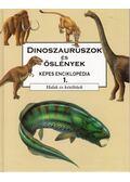 Dinoszauruszok és őslények képes enciklopédia 1. - Barry Cox