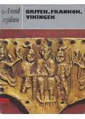 Britek, frankok, vikingek - Dixon, Philip