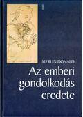 Az emberi gondolkodás eredete - Donald, Merlin