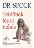 Szülőnek lenni nehéz - Dr. Benjamin Spock