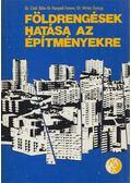 Földrengések hatása az építményekre - Dr. Csák Béla, Dr. Hunyadi Ferenc, Dr. Vértes György