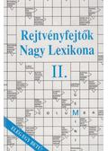 Rejtvényfejtők Nagy Lexikona II. - Dr. Garami László