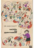 Szülők és gyermekek - DR. HAIM GINOTT