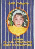 A gyermek fül-, orr-, gégebetegségei, beszéd- és hallászavarok - Dr. Hirschberg Jenő