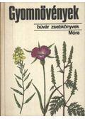 Gyomnövények - Dr. Hunyadi Károly