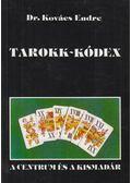 Tarokk-kódex - Dr. Kovács Endre