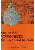 Sík vidéki vízrendezés és -gazdálkodás - Dr. Petrasovits Imre