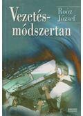 Vezetésmódszertan - Dr. Roóz József