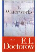 The Waterworks - E. L. Doctorow