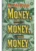 Money, money, money - Ed McBain
