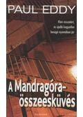 A Mandragóra-összeesküvés - Eddy, Paul