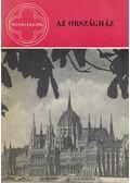 Az Országház - Egry Margit, Komjáthy Edit