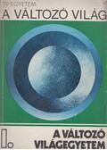 A változó világ I. - A változó világegyetem - Egyed László