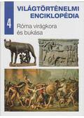 Róma virágkora és bukása - Eperjessy László (szerk.)