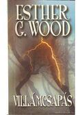 Villámcsapás - Esther G. Wood