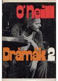 Drámák 2. - Eugene O'Neill