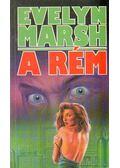 A Rém - Evelyn Marsh