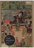 Török miniatúrák - Fehér Géza