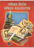 Híres írók híres regényei - Fehér Sándor