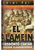 Kurszk / El Alamein - Földi Pál