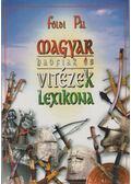 Magyar hadfiak és vitézek lexikona - Földi Pál