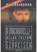 A Machiavelli-szövetség - Folsom, Allan