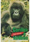 Gorillák a ködben - Fossey, Dian